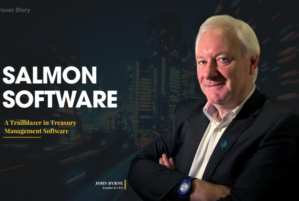 A Trailblazer in Treasury Management Software - Salmon Software - Article Cover Image